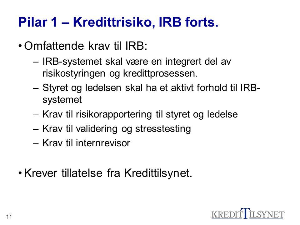 Pilar 1 – Kredittrisiko, IRB forts.