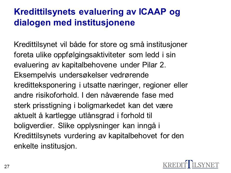 Kredittilsynets evaluering av ICAAP og dialogen med institusjonene