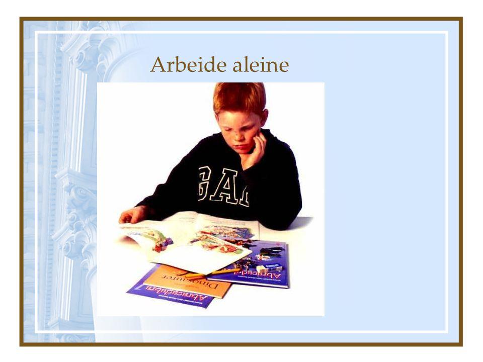 Arbeide aleine Tema eller prosjekt hvor eleven arbeider alene, men i møtet med tekster for å lære