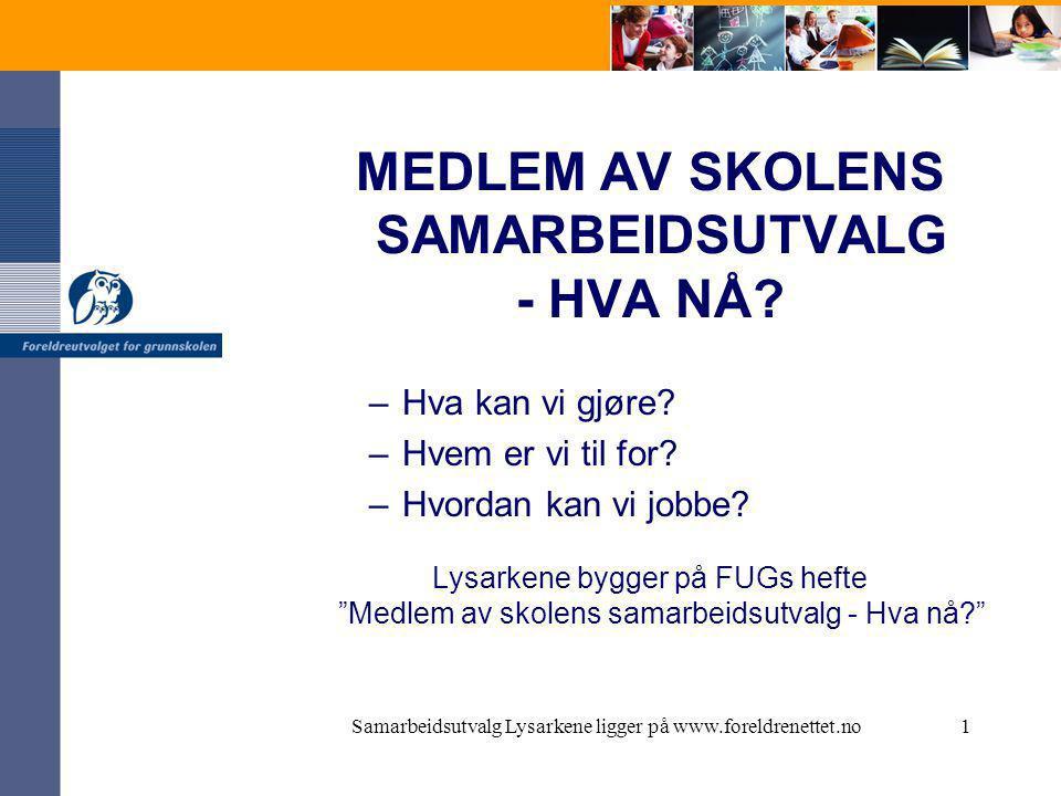 MEDLEM AV SKOLENS SAMARBEIDSUTVALG