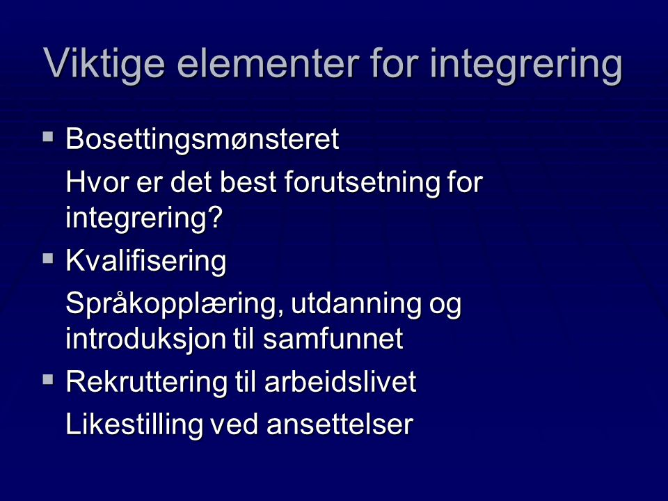 Viktige elementer for integrering