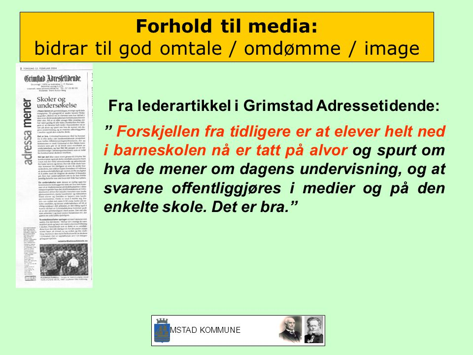 Fra lederartikkel i Grimstad Adressetidende: