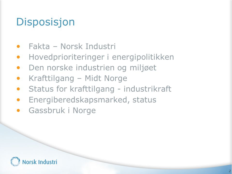 Disposisjon Fakta – Norsk Industri