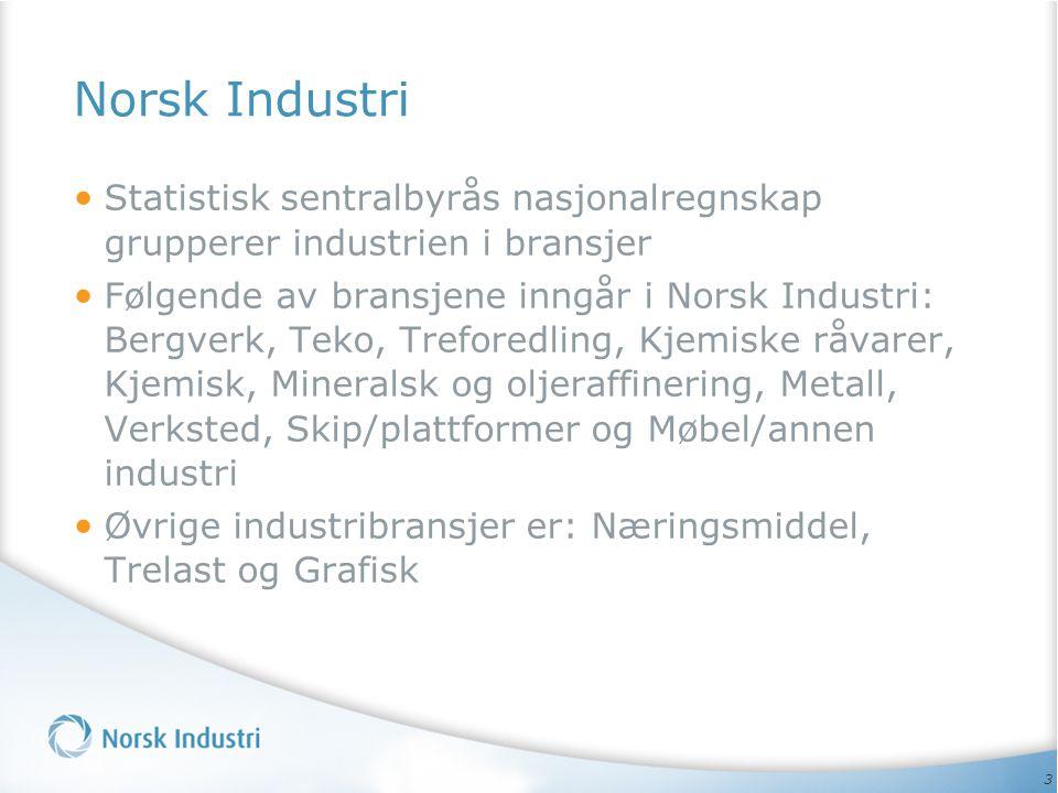 Norsk Industri Statistisk sentralbyrås nasjonalregnskap grupperer industrien i bransjer.