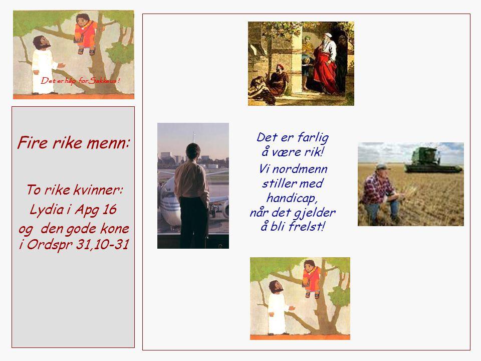 Fire rike menn: To rike kvinner: Lydia i Apg 16