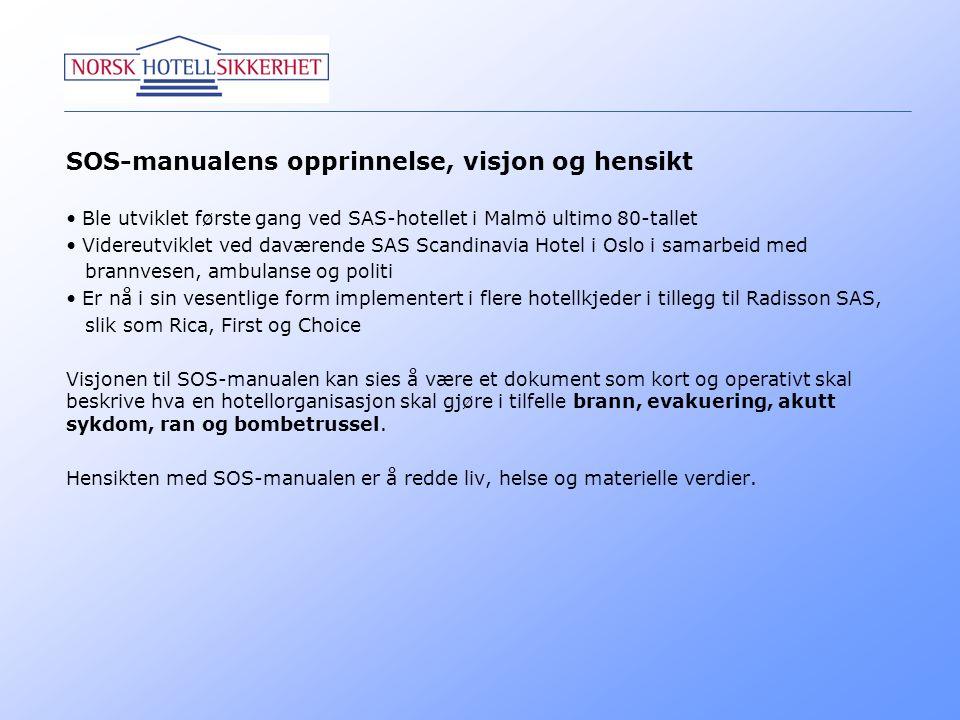 SOS-manualens opprinnelse, visjon og hensikt