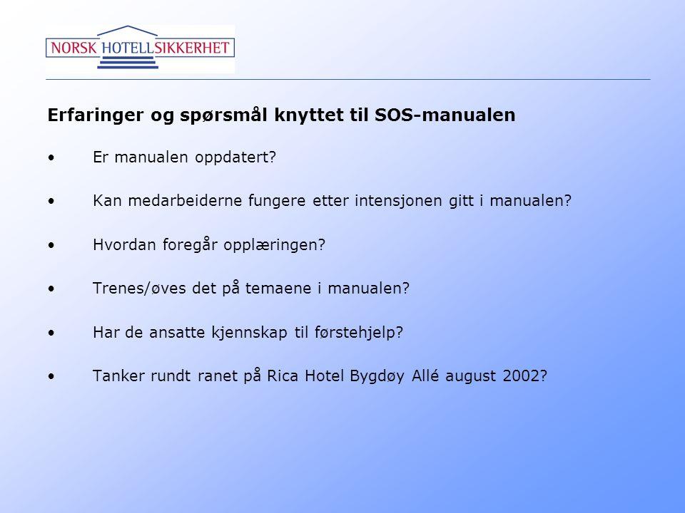 Erfaringer og spørsmål knyttet til SOS-manualen