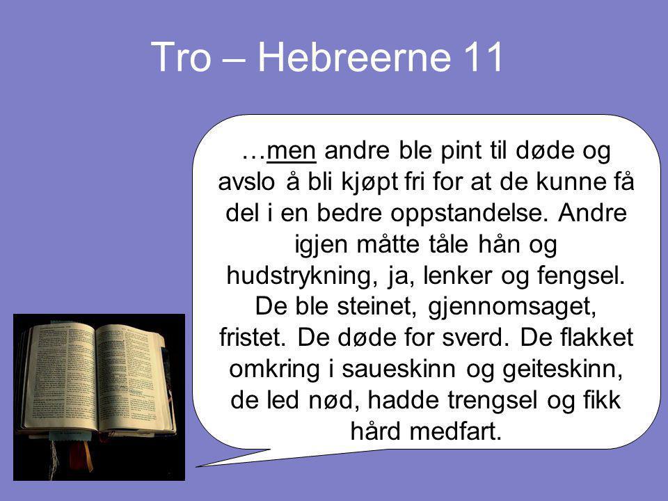 Tro – Hebreerne 11