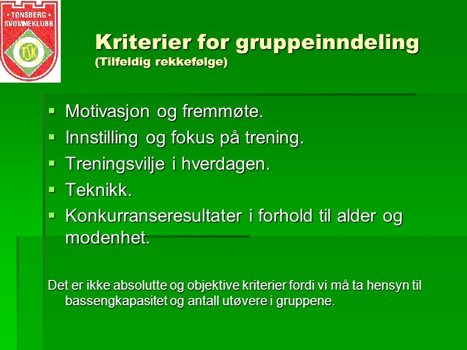 Kriterier for gruppeinndeling (Tilfeldig rekkefølge)