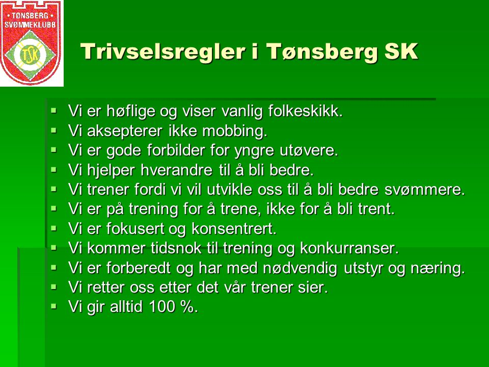Trivselsregler i Tønsberg SK