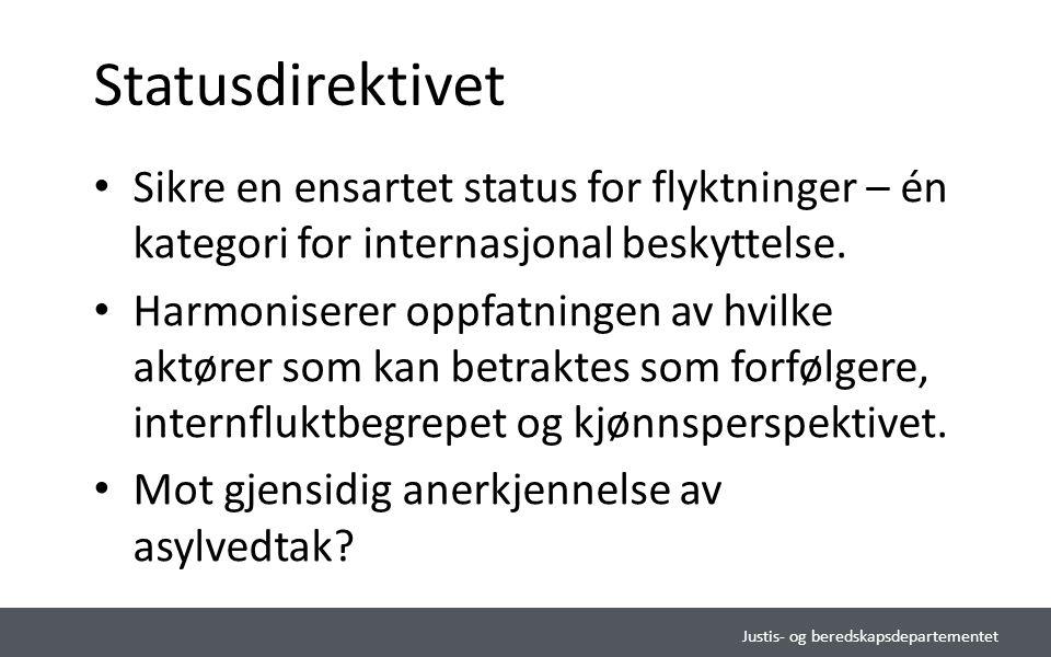 Statusdirektivet Sikre en ensartet status for flyktninger – én kategori for internasjonal beskyttelse.
