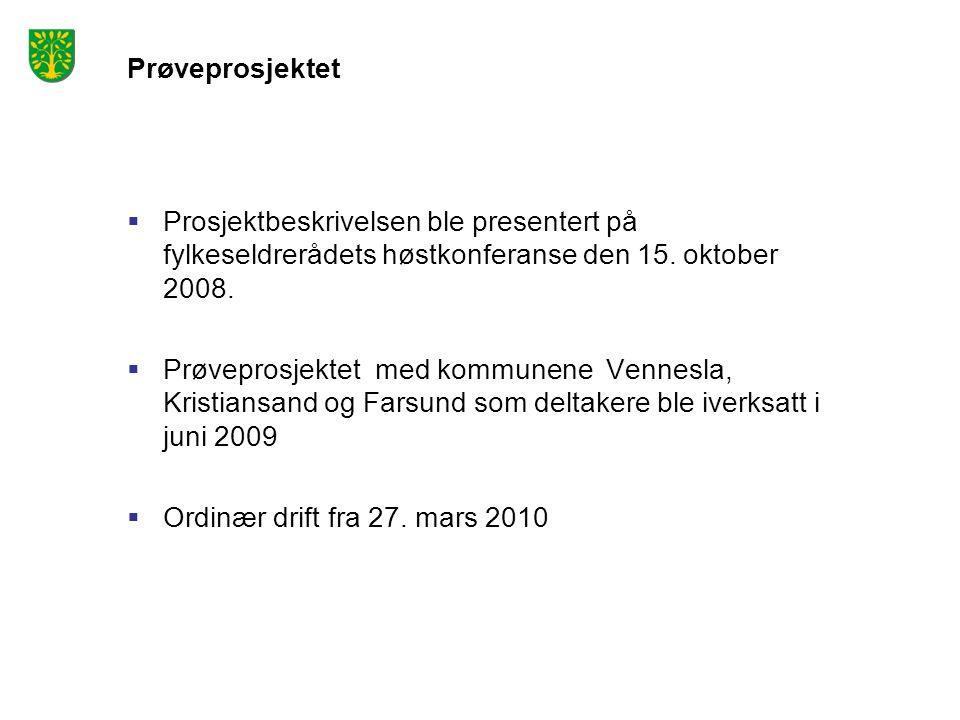 Prøveprosjektet Prosjektbeskrivelsen ble presentert på fylkeseldrerådets høstkonferanse den 15. oktober 2008.