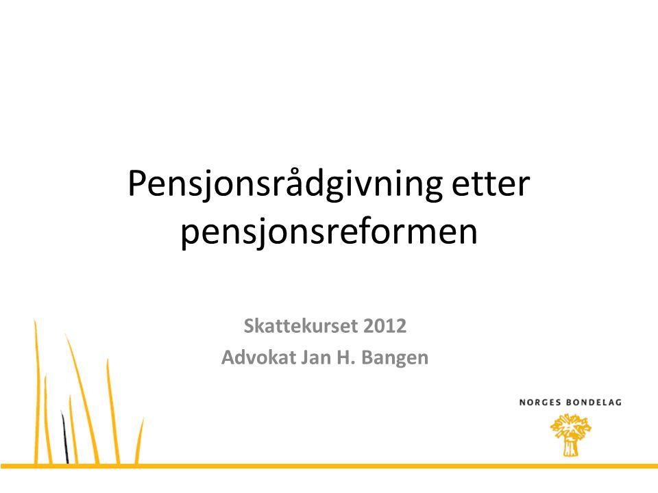 Pensjonsrådgivning etter pensjonsreformen