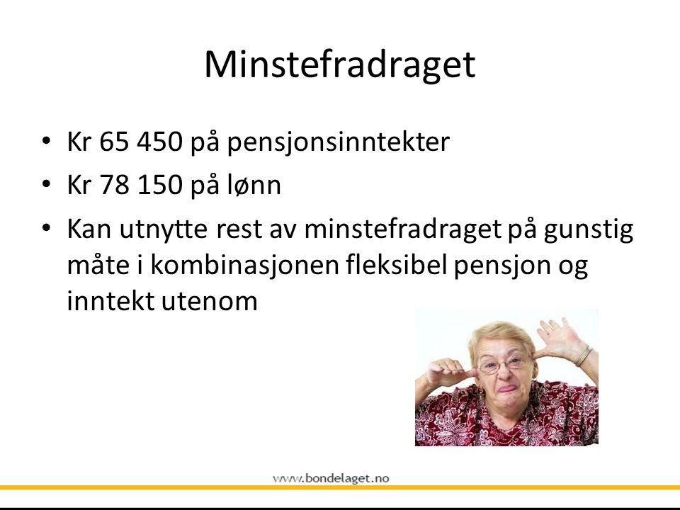 Minstefradraget Kr 65 450 på pensjonsinntekter Kr 78 150 på lønn
