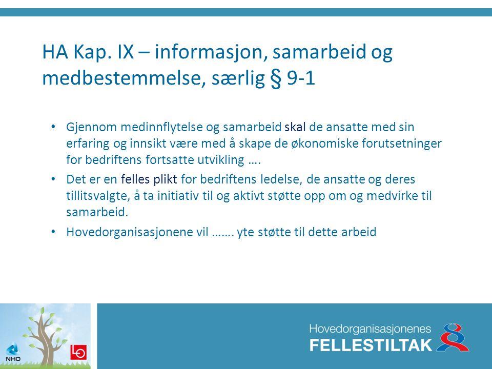 HA Kap. IX – informasjon, samarbeid og medbestemmelse, særlig § 9-1