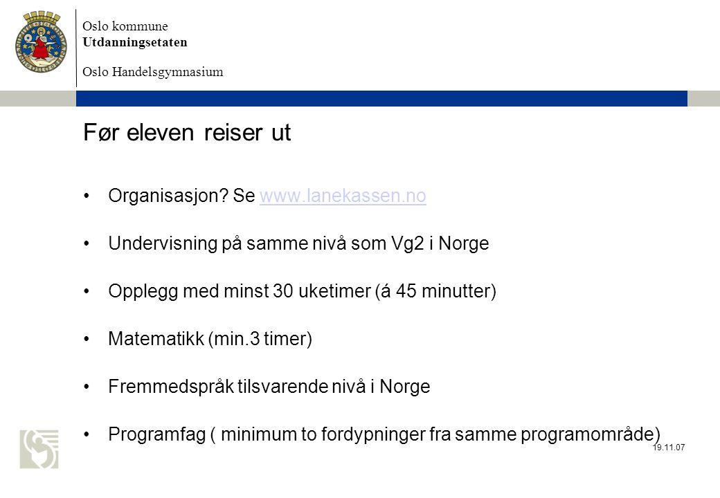 Før eleven reiser ut Organisasjon Se www.lanekassen.no