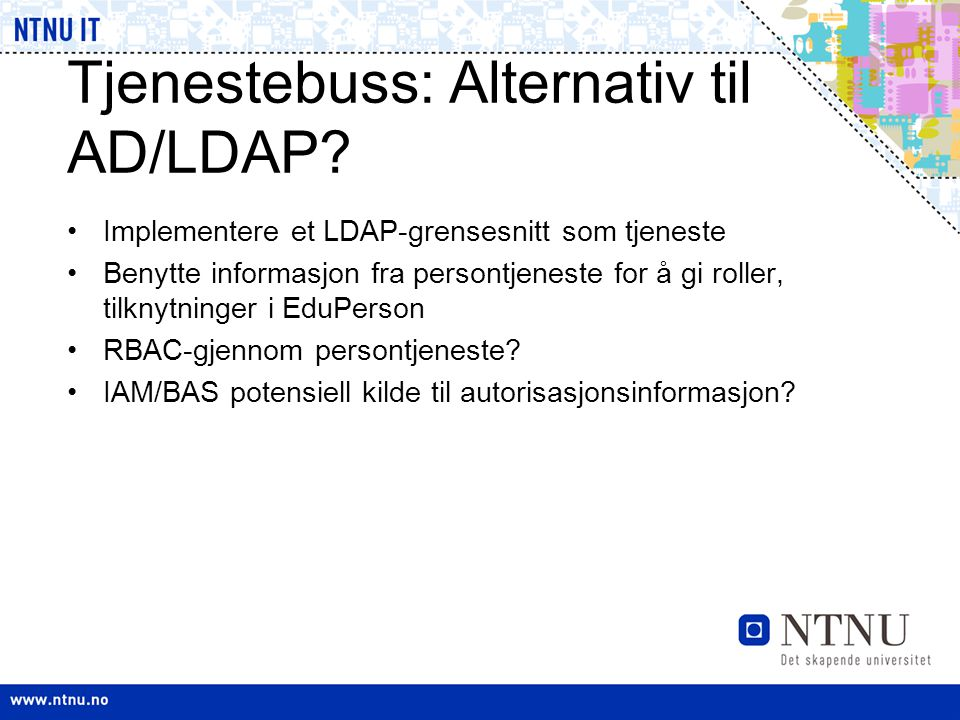 Tjenestebuss: Alternativ til AD/LDAP