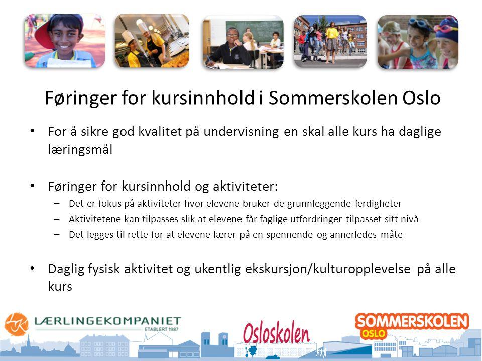 Føringer for kursinnhold i Sommerskolen Oslo