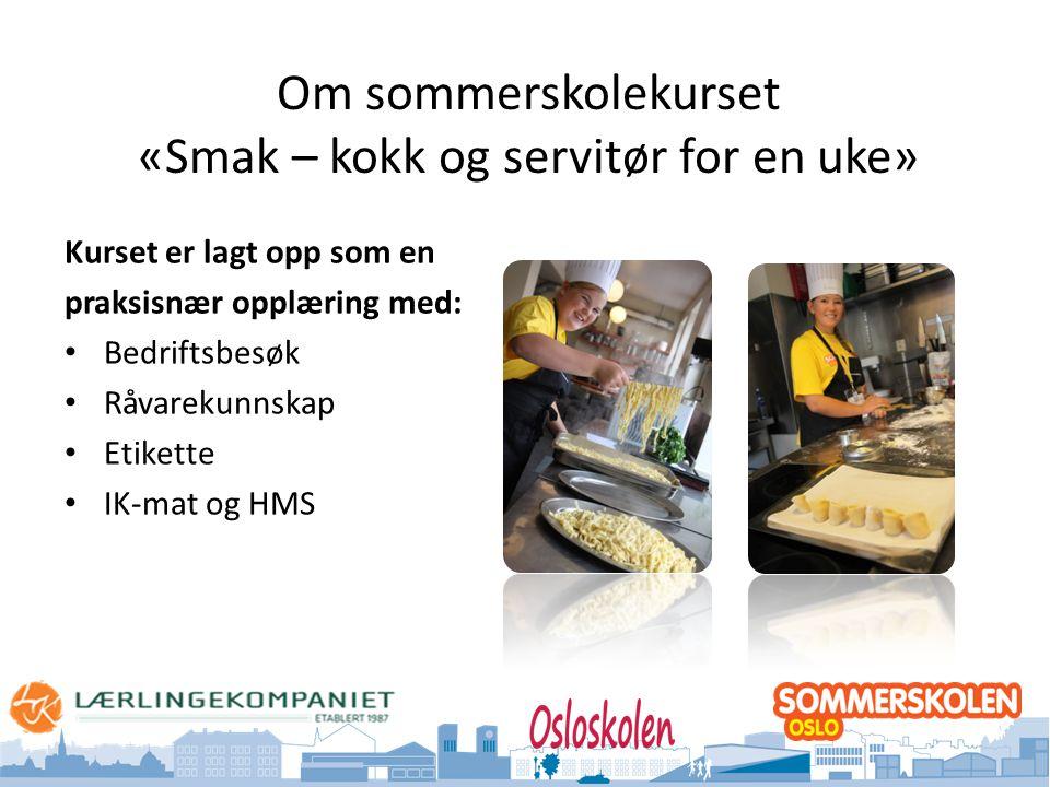 Om sommerskolekurset «Smak – kokk og servitør for en uke»