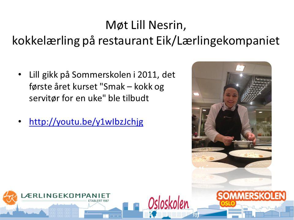 Møt Lill Nesrin, kokkelærling på restaurant Eik/Lærlingekompaniet