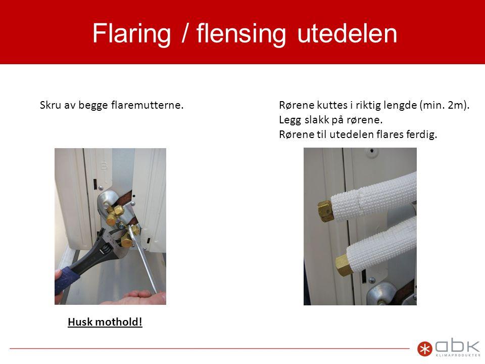 Flaring / flensing utedelen