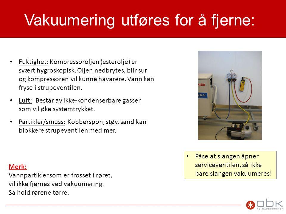 Vakuumering utføres for å fjerne: