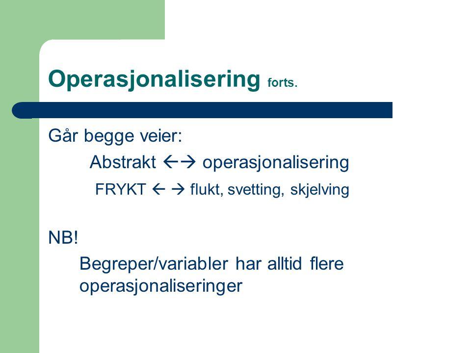 Operasjonalisering forts.