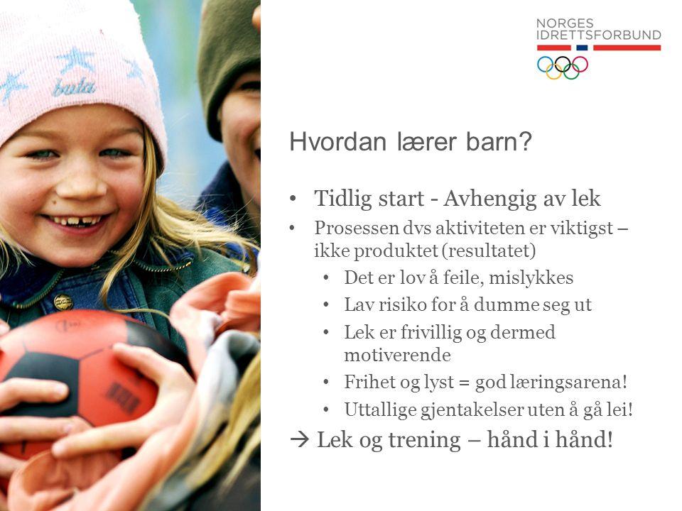 Hvordan lærer barn Tidlig start - Avhengig av lek
