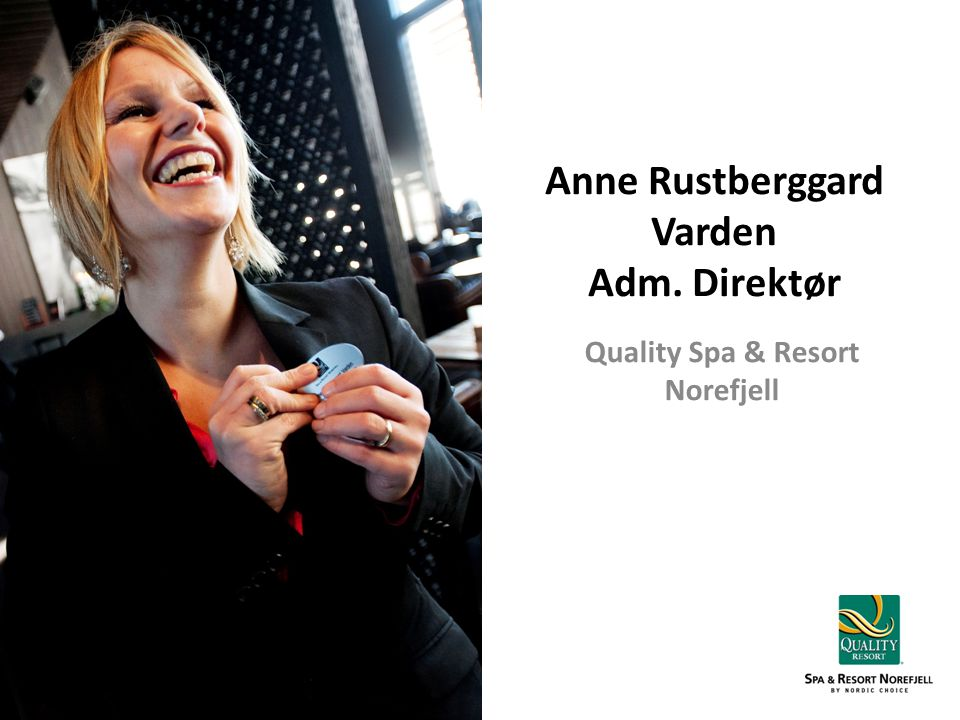 Anne Rustberggard Varden Adm. Direktør
