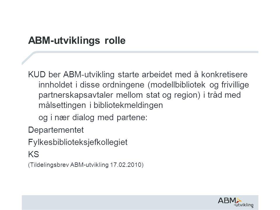 ABM-utviklings rolle