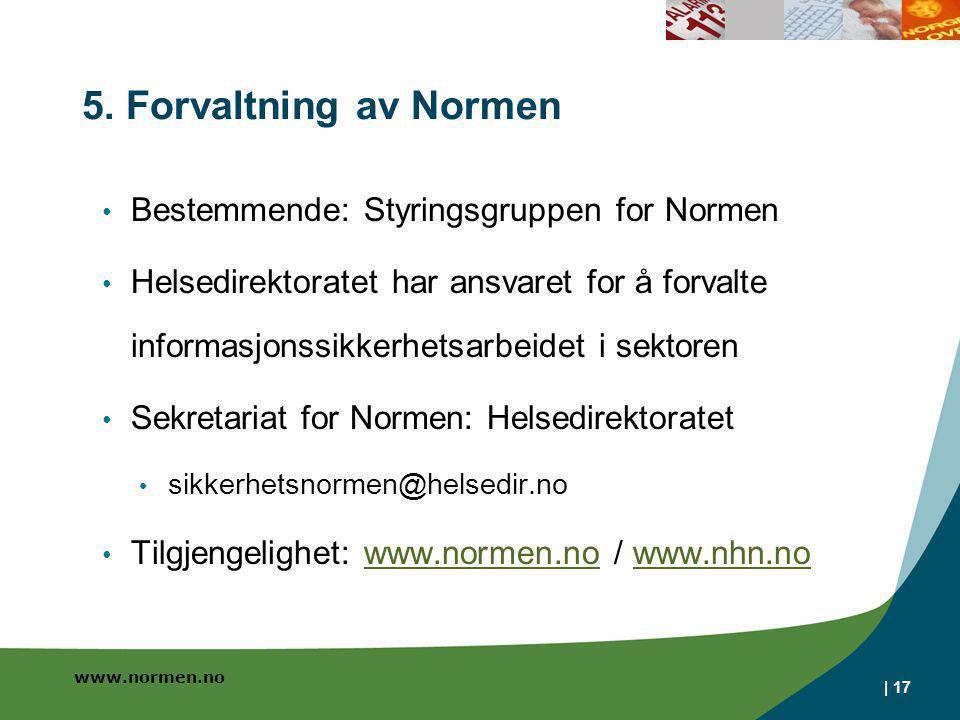 5. Forvaltning av Normen Bestemmende: Styringsgruppen for Normen