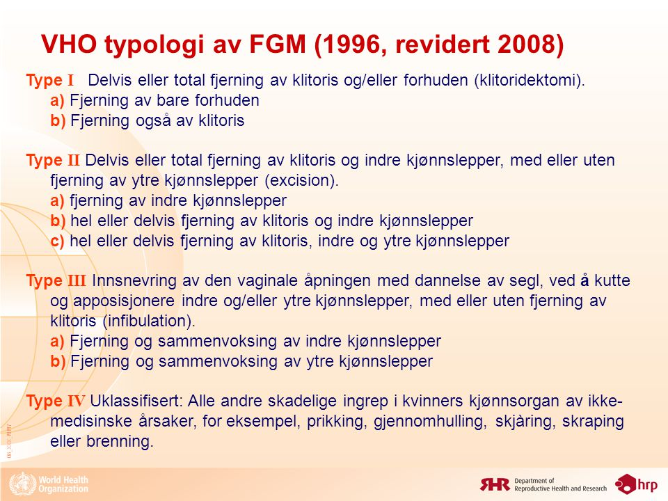 VHO typologi av FGM (1996, revidert 2008)