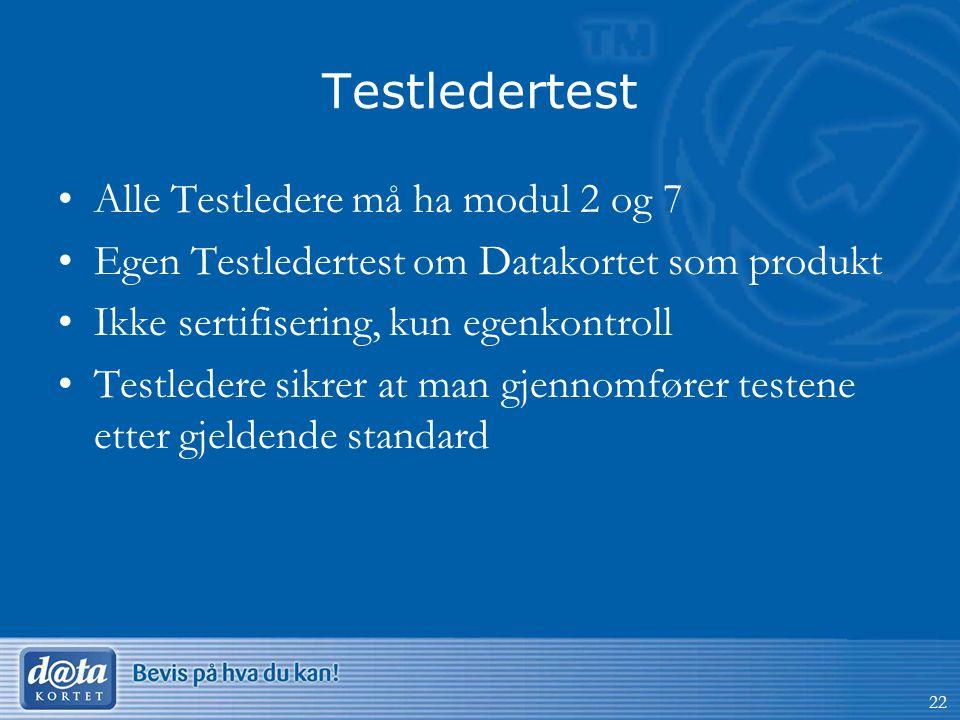 Testledertest Alle Testledere må ha modul 2 og 7