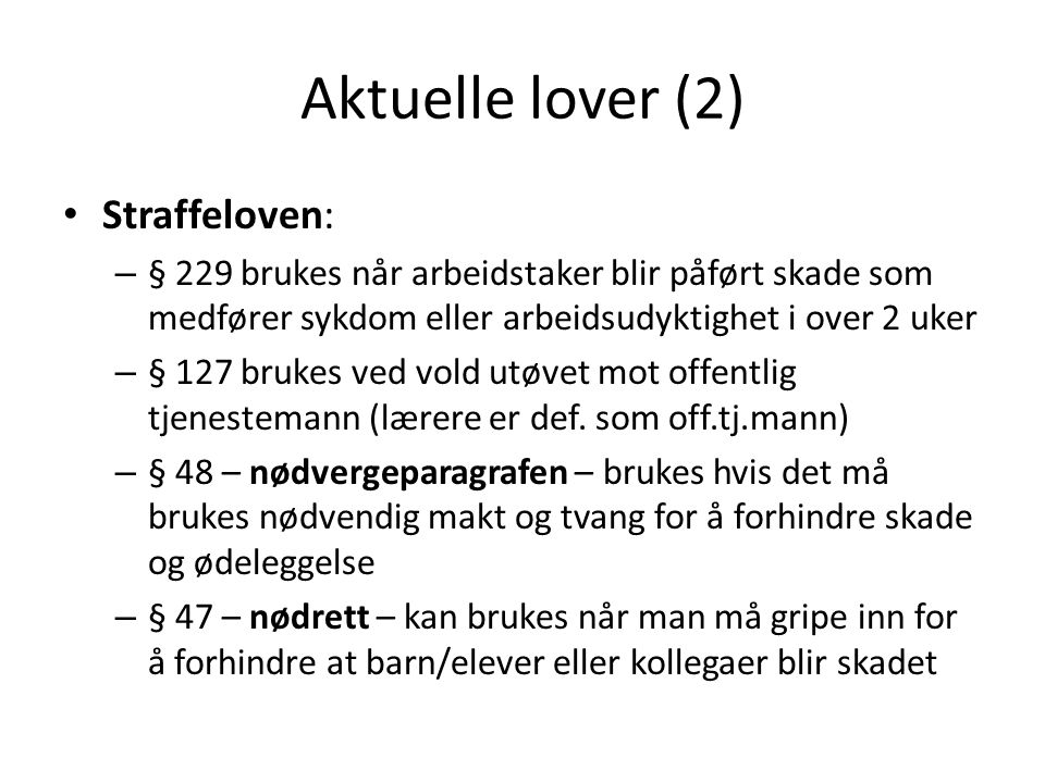 Aktuelle lover (2) Straffeloven: