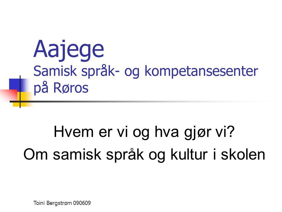 Aajege Samisk språk- og kompetansesenter på Røros