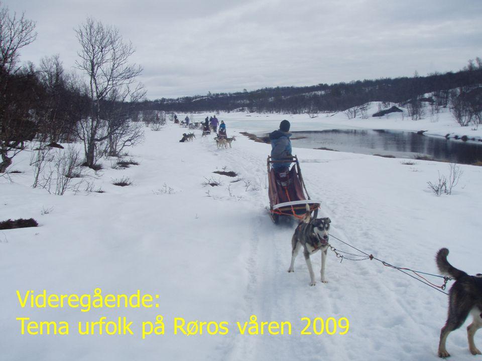 Tema urfolk på Røros våren 2009