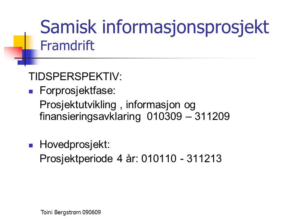 Samisk informasjonsprosjekt Framdrift