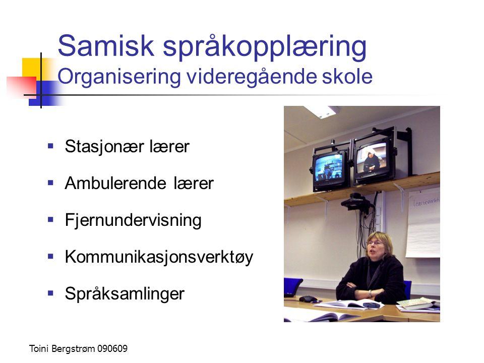 Samisk språkopplæring Organisering videregående skole