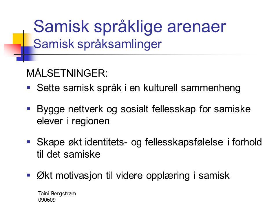 Samisk språklige arenaer Samisk språksamlinger