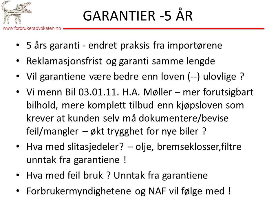 GARANTIER -5 ÅR 5 års garanti - endret praksis fra importørene
