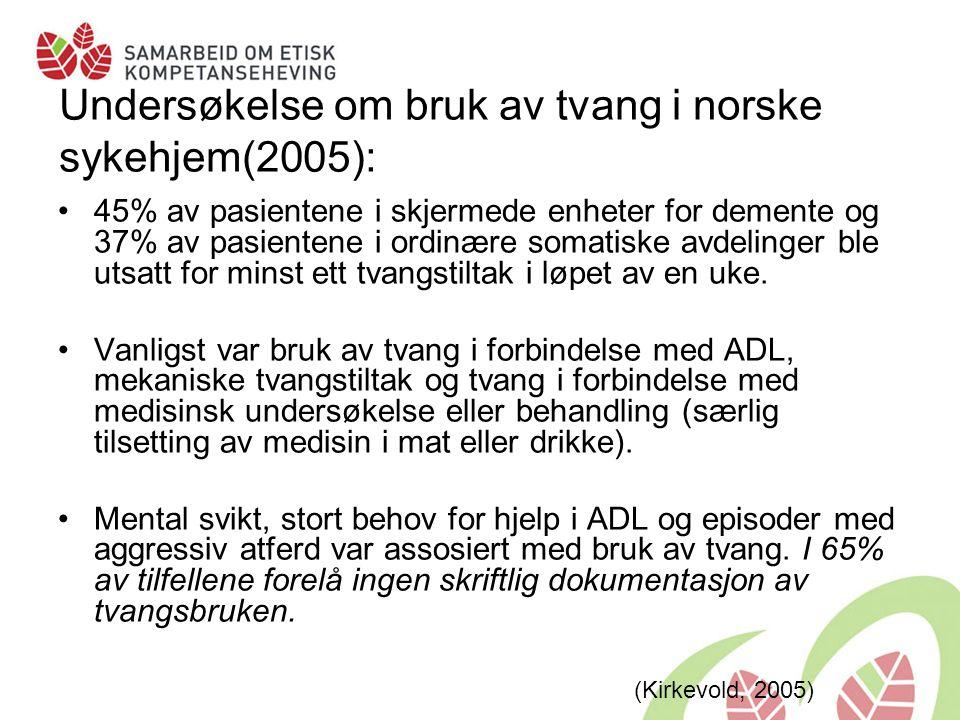 Undersøkelse om bruk av tvang i norske sykehjem(2005):