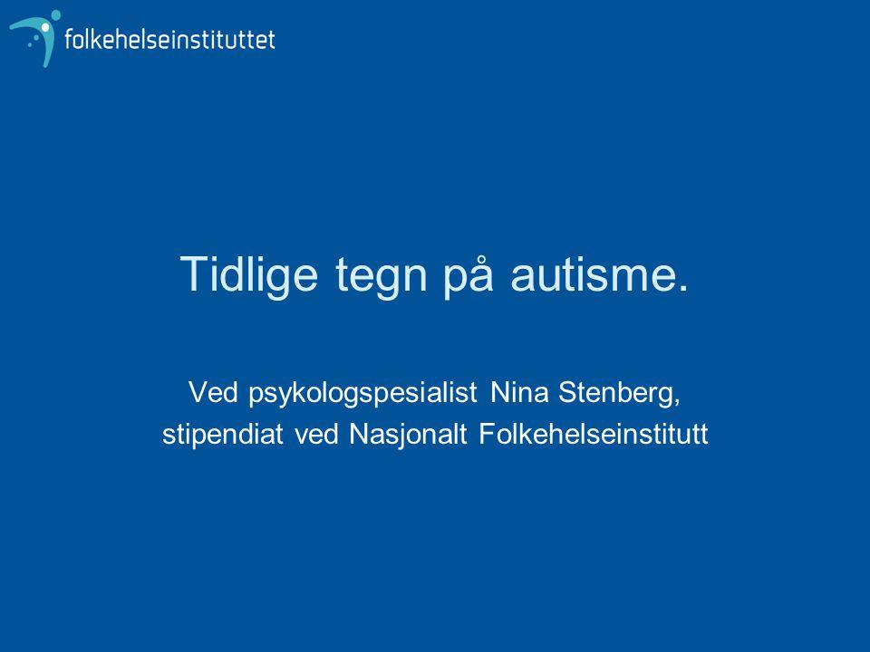 Tidlige tegn på autisme.