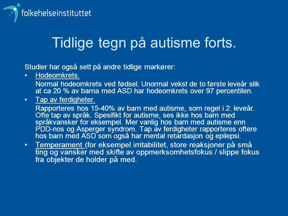 Tidlige tegn på autisme forts.