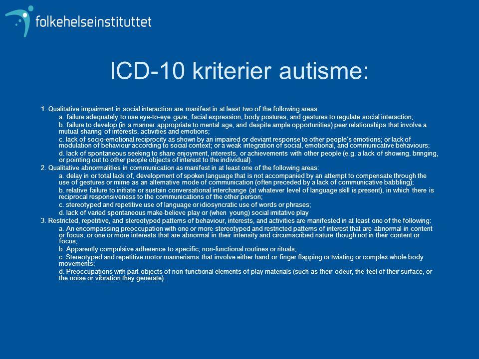 ICD-10 kriterier autisme: