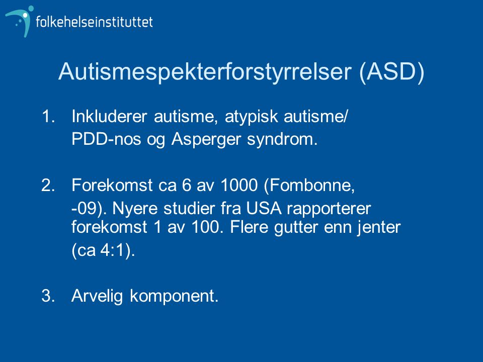 Autismespekterforstyrrelser (ASD)