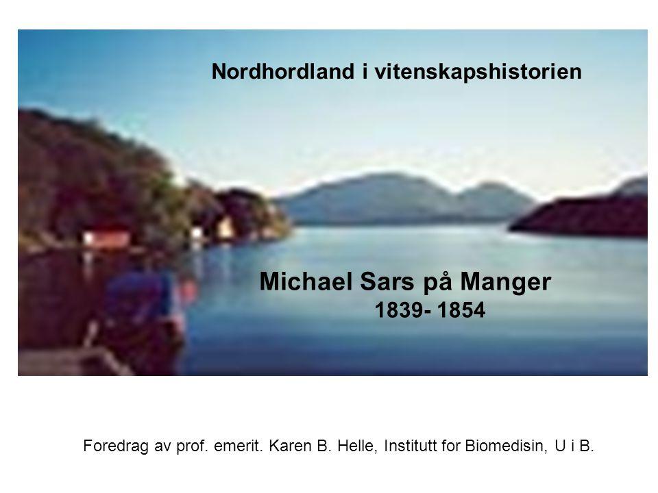 Michael Sars og perioden på Manger