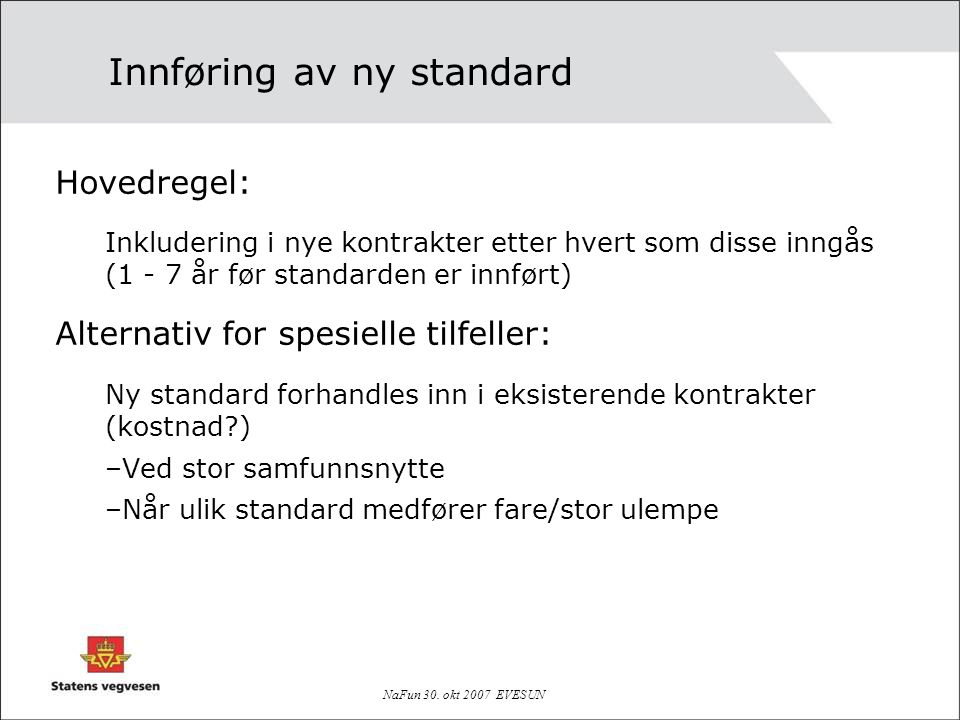Innføring av ny standard