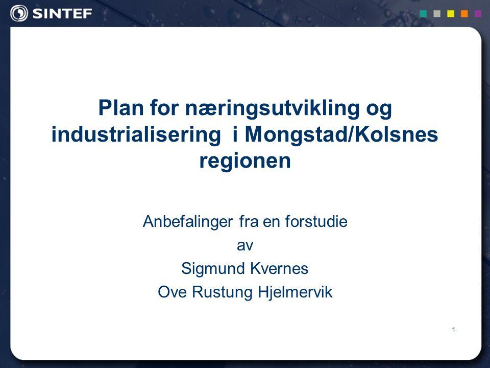 Plan for næringsutvikling og industrialisering i Mongstad/Kolsnes regionen