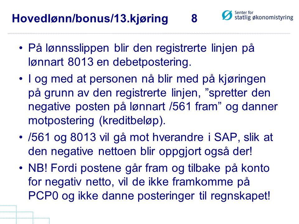 Hovedlønn/bonus/13.kjøring 8