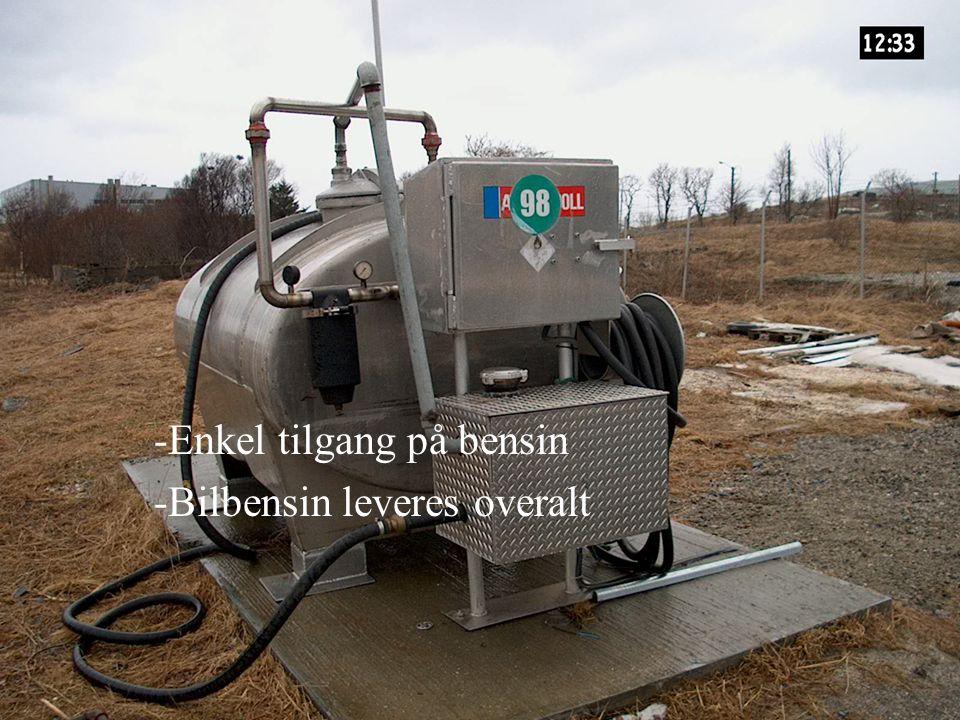 Enkel tilgang på bensin Bilbensin leveres overalt